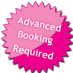 advanced booking required